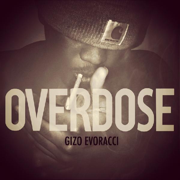 Gizo-evoracci-overdose-mixtape-487