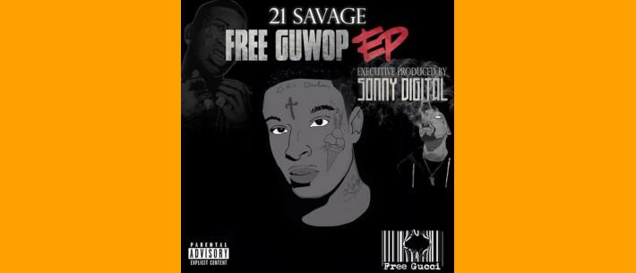 00 - 21_Savage_Free_Guwop_Ep-front-large